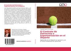 Bookcover of El Contrato de Patrocinio o Esponsorización en el Deporte