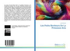 Bookcover of Les Petits Bonheurs De La Princesse Ania