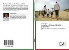 Couverture de Famiglia cristiana: identità e specificità