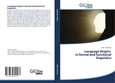 Language Origins in formal and functional linguistics的封面