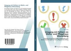 Umgang mit Fehlern im Wohn- und Pflegehaus Wienerberg的封面