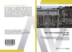 Обложка Der mos maiorum in der Krise?