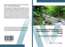 Bookcover of Hydrological Modelling with Tree-Ring Data - A Feasibility Study