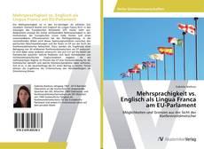 Bookcover of Mehrsprachigkeit vs. Englisch als Lingua Franca am EU-Parlament