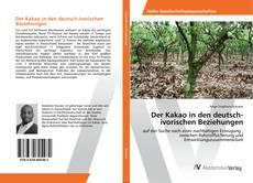 Der Kakao in den deutsch-ivorischen Beziehungen kitap kapağı