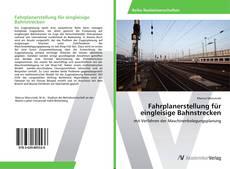 Portada del libro de Fahrplanerstellung für eingleisige Bahnstrecken