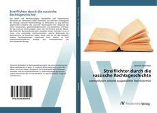 Обложка Streiflichter durch die russische Rechtsgeschichte