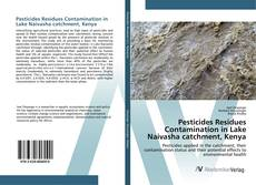 Portada del libro de Pesticides Residues Contamination in Lake Naivasha catchment, Kenya