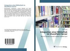 Buchcover von Integration einer Bibliothek im SharePoint Server