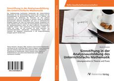 Buchcover von Sinnstiftung in der Analysisausbildung des Unterrichtsfachs Mathematik