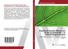 Portada del libro de Psychisch kranke Menschen & die Gesellschaft i. d. Gemeindepsychiatrie