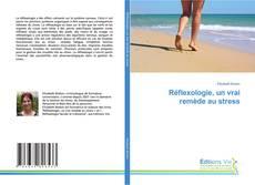 Обложка Réflexologie, un vrai remède au stress