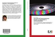 Bookcover of Tecniche di fotorivelazione basate su dispositivi a semiconduttore