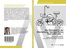 Обложка Das Wortspiel in der Übersetzung: Georges Perecs 'Quel petit vélo ...'