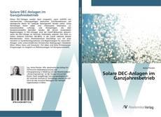 Bookcover of Solare DEC-Anlagen im Ganzjahresbetrieb