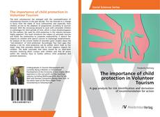 Обложка The importance of child protection in Volunteer Tourism
