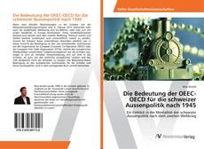 Borítókép a  Die Bedeutung der OEEC-OECD für die schweizer Aussenpolitik nach 1945 - hoz
