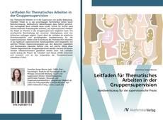 Buchcover von Leitfaden für Thematisches Arbeiten in der Gruppensupervision