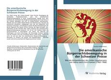Die amerikanische Bürgerrechtsbewegung in der Schweizer Presse的封面