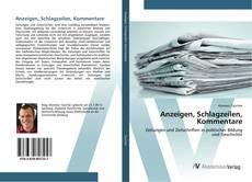 Bookcover of Anzeigen, Schlagzeilen, Kommentare