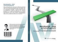 Borítókép a  Betriebsethik - Ethik wirtschaftsgerecht - hoz