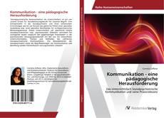 Buchcover von Kommunikation - eine pädagogische Herausforderung
