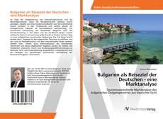 Capa do livro de Bulgarien als Reiseziel der Deutschen - eine Marktanalyse