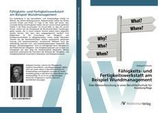 Bookcover of Fähigkeits- und Fertigkeitswerkstatt am Beispiel Wundmanagement