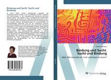 Capa do livro de Bindung und Sucht. Sucht und Bindung