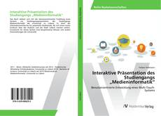 "Buchcover von Interaktive Präsentation des Studiengangs ""Medieninformatik"""