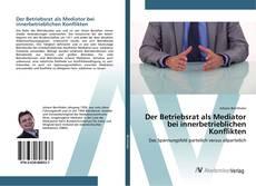 Buchcover von Der Betriebsrat als Mediator bei innerbetrieblichen Konflikten