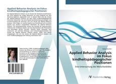 Buchcover von Applied Behavior Analysis im Fokus kindheitspädagogischer Positionen