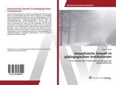 Sexualisierte Gewalt in pädagogischen Institutionen的封面