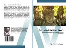 Buchcover von Zen - ein christlicher Weg?