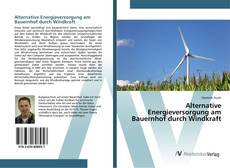 Borítókép a  Alternative Energieversorgung am Bauernhof durch Windkraft - hoz