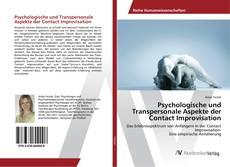 Bookcover of Psychologische und Transpersonale Aspekte der Contact Improvisation