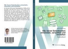 Copertina di SQL Server Datenbanken entwickeln, verwalten und verstehen