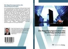 Bookcover of Die Regulierungsansätze des Hochfrequenzhandels