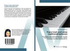 Buchcover von Franz Liszt und seine Liedtranskriptionen
