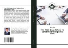 Capa do livro de Hile Riski Değerlemesi ve Denetimin Etkinliğindeki Rolü