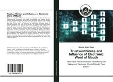 Обложка Trustworthiness and Influence of Electronic Word of Mouth
