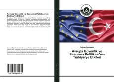 Borítókép a  Avrupa Güvenlik ve Savunma Politikası'nın Türkiye'ye Etkileri - hoz