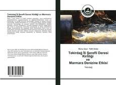 Tekirdağ İli Şerefli Deresi Kirliliği ve Marmara Denizine Etkisi的封面