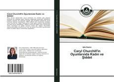 Caryl Churchill'in Oyunlarında Kadın ve Şiddet kitap kapağı