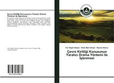 Portada del libro de Çevre Kirliliği Konusunun Yaratıcı Drama Yöntemi ile İşlenmesi