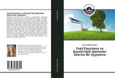 Capa do livro de Yeşil Pazarlama ve Kayseri'deki İşletmeler Üzerine Bir Uygulama