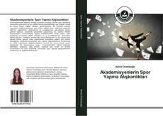 Portada del libro de Akademisyenlerin Spor Yapma Alışkanlıkları