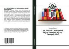 21. Yüzyıl Yabancı Dil Öğretiminde Çağdaş Perspektifler kitap kapağı