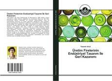 Üretim Firelerinin Endüstriyel Tasarım İle Geri Kazanımı kitap kapağı