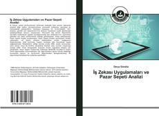 İş Zekası Uygulamaları ve Pazar Sepeti Analizi kitap kapağı